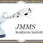 JMMS konkursu laureāti