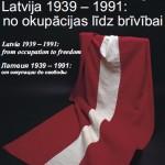 Latvijas Okupācijas muzeja izstāde