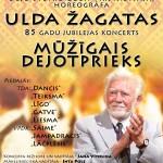 Ulda Žagatas 85 gadu jubilejas koncerts